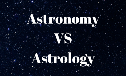 Astronomy VS Astrology. What is the difference?